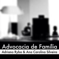 Advocacia de Família Adriano Ryba & Ana Carolina Silveira - ADVFAM